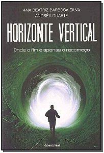 Horizonte Vertical - Onde o Fim e Apenas o Comeco