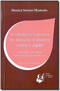 Influencia Francesa No Discurso Bras. Sobre  Japao