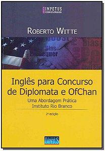 Inglês Para Concurso de Diplomata e Ofchan