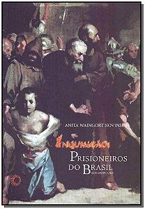 Inquisição - Prisioneiros do Brasil