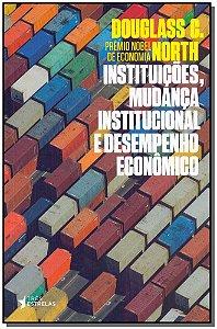 Instituições, Mudança institucional e Desempenho Econômico