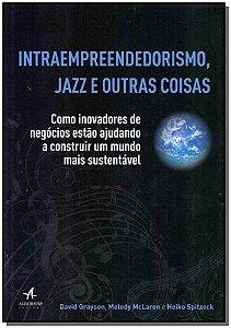 Intraempreendedorismo, Jazz e Outras Coisas