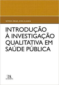 Introdução a Investigação Qualitativa em Saúde Pública