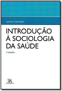 Introdução a Sociologia da Saúde - 02Ed/19