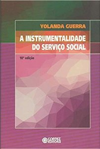 Intrumentalidade do Serviço Social, A