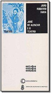 José de Alencar e o Teatro