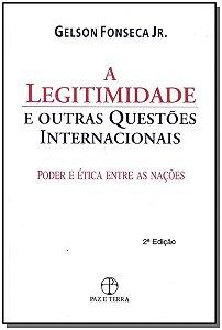 Legitimidade e Outras Questões Internacionais, A