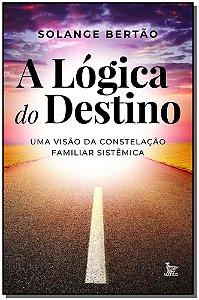 Lógica do Destino, A