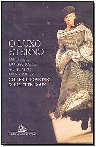 Luxo Eterno, O