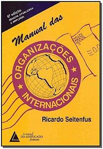 Manual das Organizações Internacionais - 06Ed/16