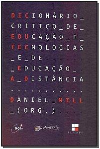 Dicionário Crítico de Educação e Tecnologias e de Educação a Distância
