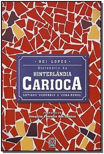 """Dicionario da Hinterlândia Carioca: Antigos """"Suburbios"""" e """"Zona Rural"""""""