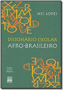 Dicionario Escolar Afro-brasileiro - 02Ed/15