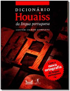 Dicionário Houaiss da Lingua Portuguesa - Com a Nova Ortografia e Cd-rom Completo