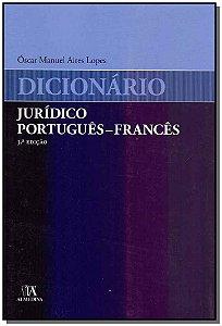 Dicionario Jurídico Português - Francês - 03Ed/19