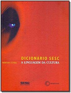 Dicionário Sesc - A Linguagem da Cultura