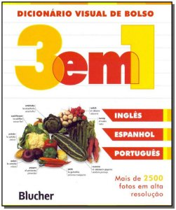 Dicionário Visual de Bolso 3 em 1 - Inglês, Espanhol, Português