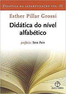 Didática da Alfabetização - Vol. 03