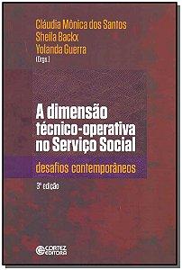 Dimensão Técnico-Operativa no Serviço Social, A