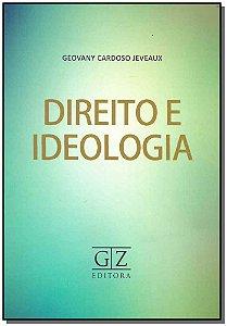 Direito  e Ideologia - 01Ed/18
