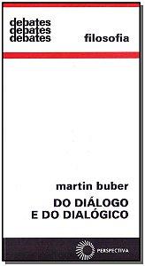 Do Diálogo e do Dialógico