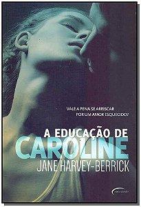 Educação De Caroline, A