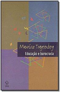 Educação e Burocracia