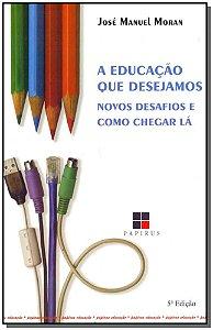 Educação Que Desejamos, A