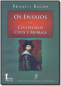 Ensaios Ou Conselhos Civis e Morais