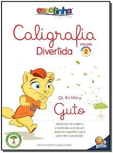 Escolinha Todolivro - Caligrafia Divertida - Vol.2