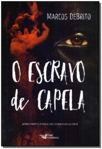 Escravo de Capela, O