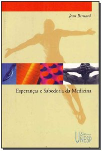 Esperanças e Sabedoria da Medicina