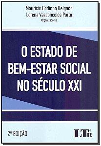 Estado de Bem-estar Social no Seculo XXI, O