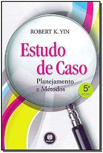 Estudo de Caso - Planejamento e Métodos - 05Ed/15