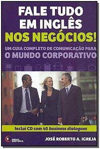 Fale Tudo Em Inglês Nos Negócios - Com CD