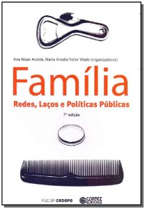 Família, Laços e Políticas Públicas