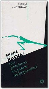 Farnz Kafka - Um Judaísmo na Ponte do Impossível