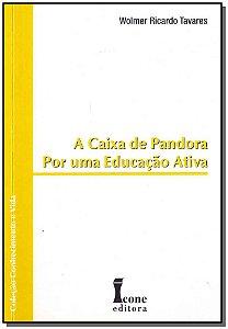 Caixa de Pandora por uma Educação Ativa, A