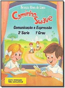 Caminho Suave 2 Série- Comunicação e Expressão