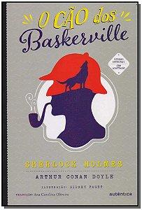 Cão dos Baskerville, O - (Autêntica)