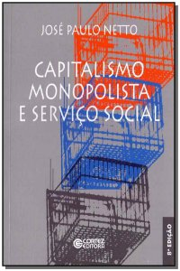 Capitalismo Monopolista e Serviço Social
