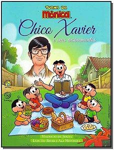 Chico Xavier e Seus Ensinamentos - Turma da Monica