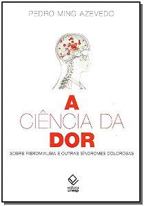 Ciência da Dor, A