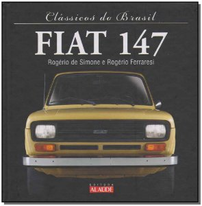 Clássicos do Brasil - Fiat 147