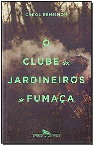 Clube dos Jardineiros de Fumaça, O