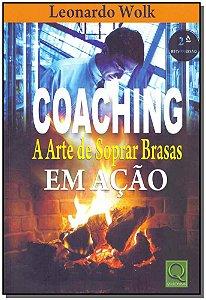 Coaching - A Arte de Soprar Brasas em Ação