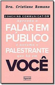 Coaching Communication - Aprenda a Falar em Público