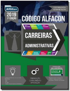 Código Alfacon - Carreiras Administrativas - 01Ed/19