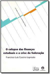 Colapso das Finanças Estaduais e a Crise da Federação