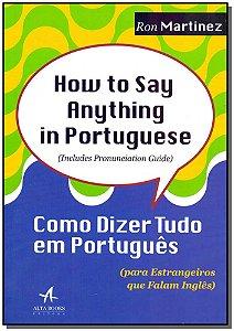 Como Dizer Tudo em Português